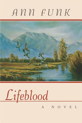 Lifeblood - Funk, Ann