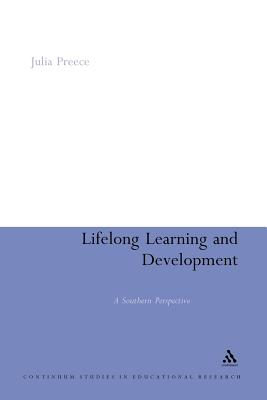 Lifelong Learning and Development: A Southern Perspective - Preece, Julia