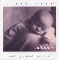 Lifescapes: Lullabies - Various Artists