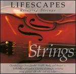 Lifescapes: Relaxing Strings