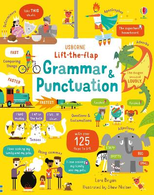 Lift-the-Flap Grammar and Punctuation - Bryan, Lara, and Nielsen, Shaw (Illustrator)