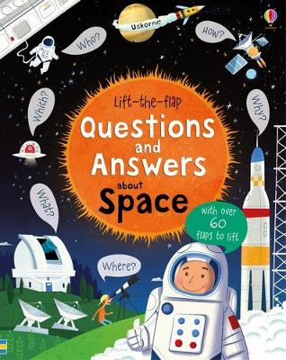 Lift-the-Flap Questions and Answers About Space - Daynes, Katie, and Donnelly, Peter (Illustrator)