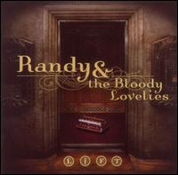 Lift - Randy and the Bloody Lovelies