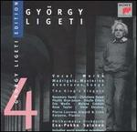 Ligeti: Vocal Works
