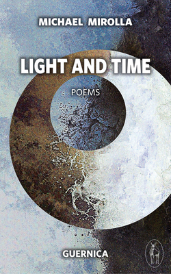 Light and Time - Mirolla, Michael