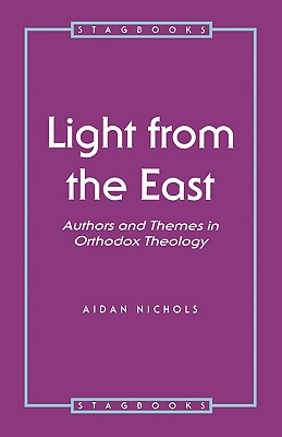 Light from the East - Nichols, Aidan, and Op, Aidan Nichols