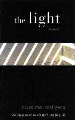 Light the (La Luce) P - Scaligero, Massimo, and Bisbocci, Eric (Translated by)