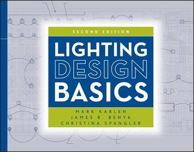 Lighting Design Basics 2e (Custom Njatc) - Karlen, Mark