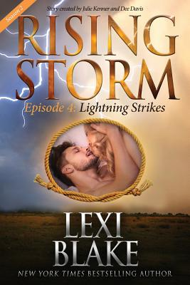Lightning Strikes, Season 2, Episode 4 - Blake, Lexi, and Kenner, Julie (Foreword by), and Davis, Dee (Foreword by)
