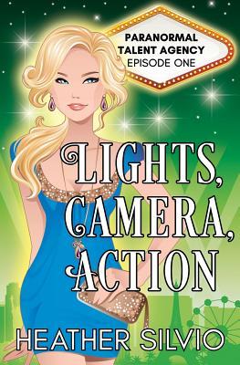 Lights, Camera, Action - Silvio, Heather