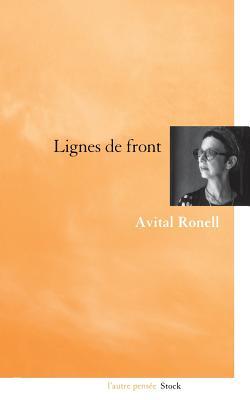Lignes de Front - Ronell, Avital, Professor