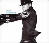 Like I Love You Remixes - Justin Timberlake
