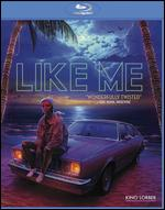 Like Me [Blu-ray] - Rob Mockler