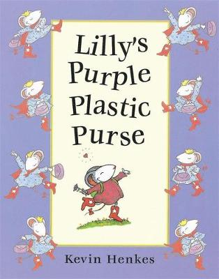 Lilly's Purple Plastic Purse - Henkes, Kevin