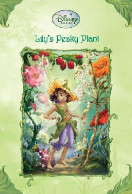 Lily's Pesky Plant - Larsen, Kirsten