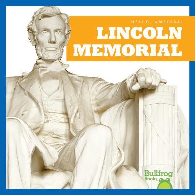 Lincoln Memorial - Duling, Kaitlyn
