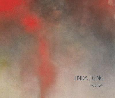 Linda J. Ging: Paintings - Parry, Eugenia, and Ashman, Stuart (Foreword by)