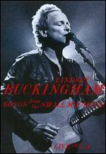 Lindsey Buckingham: Songs from the Small Machine - Live in L.A. [2 Discs] [DVD/CD]