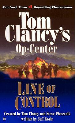 Line of Control - Clancy, Tom (Creator), and Rovin, Jeff, and Pieczenik, Steve R (Creator)