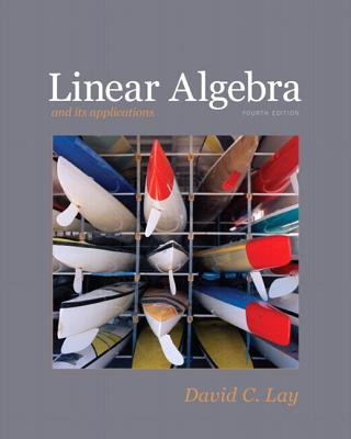 Linear Algebra Plus MyMathLab Getting Started Kit for Linear Algebra and Its Applications - Lay, David C.