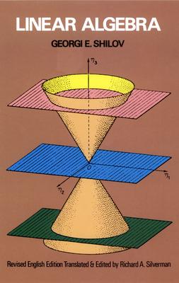 Linear Algebra - Shilov, Georgi E