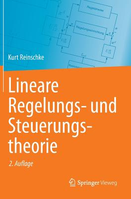 Lineare Regelungs- Und Steuerungstheorie - Reinschke, Kurt