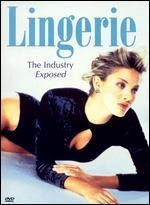 Lingerie: The Industry Exposed