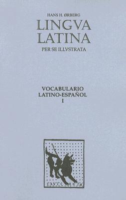 Lingua Latina - Vocabulario Latino-Espanol - Orberg, Hans Henning