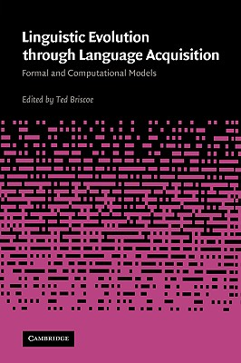 Linguistic Evolution Through Language Acquisition - Briscoe, E J