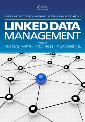 Linked Data Management - Harth, Andreas (Editor)