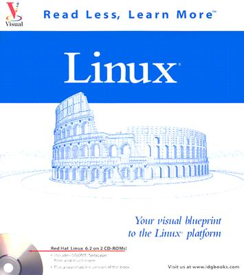 Linux: Your Visual Blueprint to the Linux Platform - Maran, Ruth, and Bellomo, Michael