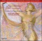 L'Invitation au Voyage: M�lodies from La belle �poque