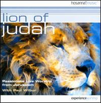 Lion of Judah: Passionate Live Worship From Jerusalem - Paul Wilbur