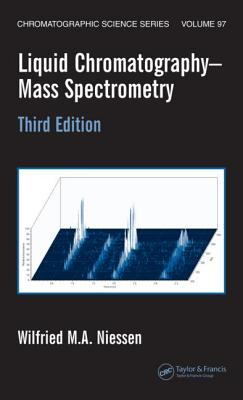 Liquid Chromatography-Mass Spectrometry - Niessen, Wilfried M A