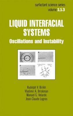 Liquid Interfacial Systems: Oscillations and Instability - Birikh, Rudolph V (Editor)