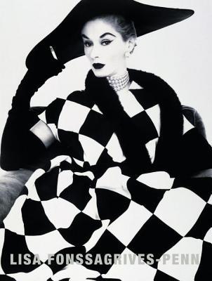 Lisa Fonssagrives-Penn: Three Decades of Classic Fashion Photography - Seidner, David (Editor)