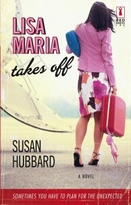 Lisa Maria Takes Off - Hubbard, Susan