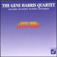 Listen Here! - Gene Harris Quartet