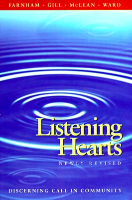 Listening Hearts - Farnham, Suzanne G, and Gill, Joseph P, and McLean, R Taylor