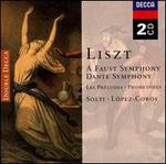 Liszt: A Faust Symphony; Dante Symphony; Les Préludes; Prometheus