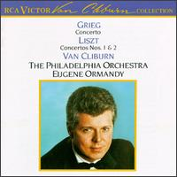 Liszt: Concertos Nos. 1 & 2; Grieg: Concerto, Op. 16 - Van Cliburn (piano); Philadelphia Orchestra; Eugene Ormandy (conductor)