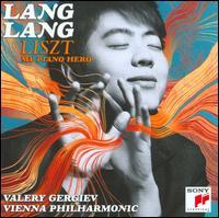 Liszt: My Piano Hero - Lang Lang (piano); Wiener Philharmoniker; Valery Gergiev (conductor)