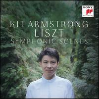 Liszt: Symphonic Scenes - Kit Armstrong (piano)