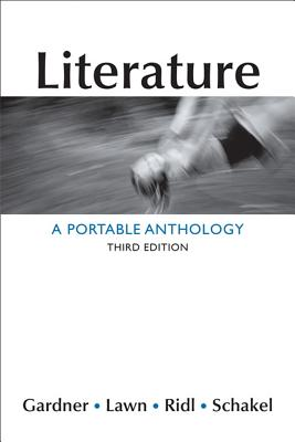 Literature: A Portable Anthology - Gardner, Janet E, and Lawn, Beverly, and Ridl, Jack