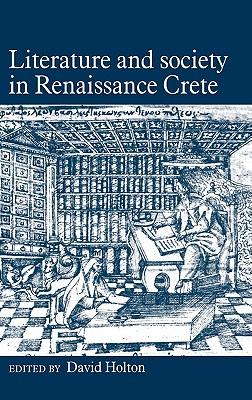 Literature Soc in Renaissance - Holton, David (Editor)
