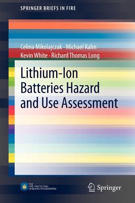 Lithium-Ion Batteries Hazard and Use Assessment - Mikolajczak, Celina