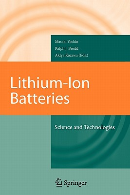 Lithium-Ion Batteries: Science and Technologies - Yoshio, Masaki (Editor)