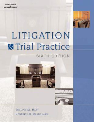 Litigation and Trial Practice - Hart, William