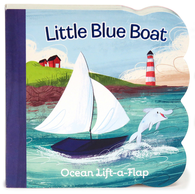 Little Blue Boat Lift a Flap - Swift, Ginger, and Persico, Zoe
