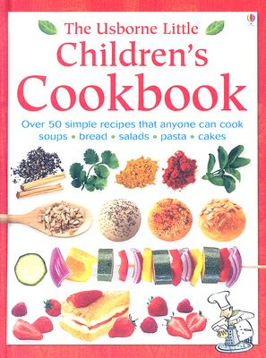 Little Children's Cookbook - Gilpin, Rebecca, and Allman, Howard (Photographer), and Atkinson, Catherine (Contributions by), and Figg, Non (Designer), and...